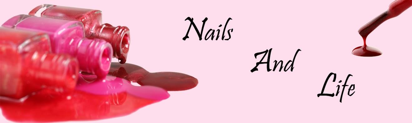 Nails And Life