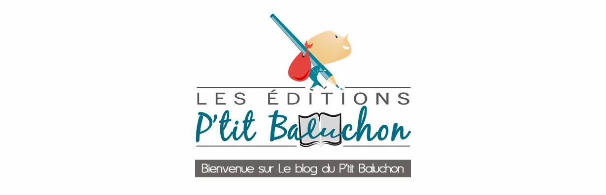 Editions P'tit Baluchon