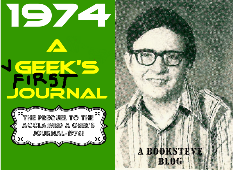 1974-A Geek&#39;s First Journal