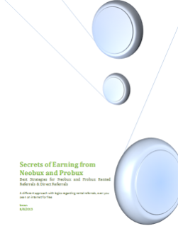 http://ptcabc.files.wordpress.com/2013/04/secrets-of-earning-from-neobux-and-probux.pdf