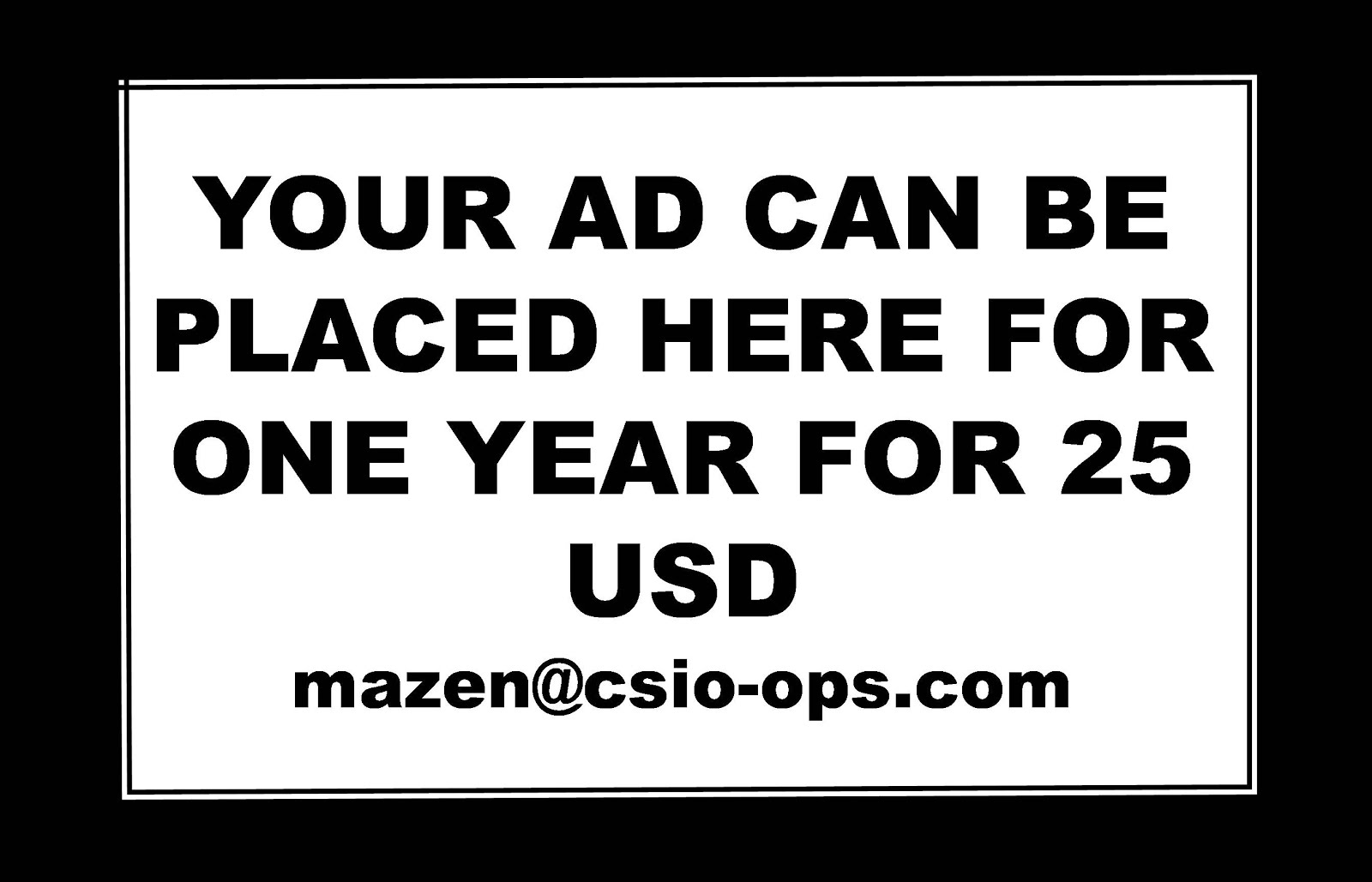 YOUR AD CAN BE PLACED HERE FOR ONE MONTH