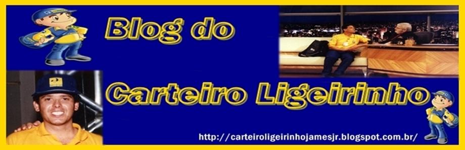 Blog do Carteiro Ligeirinho