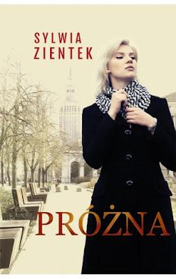 """Próżna"" – Sylwia Zientek"