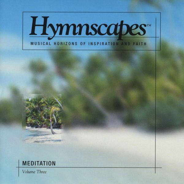 Hymnscapes-Vol 3-Meditation-