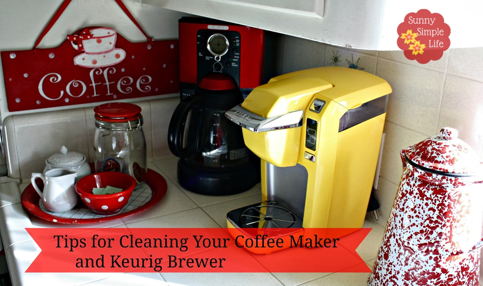 Electronic Clean Out Keurig Coffee Machine sunny simple life how to clean your coffee maker and keurig brewer here is all are going need you probably have them right now baking soda white vinegar for cleaning the make