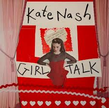 Tracklist: Girl Talk by Kate Nash