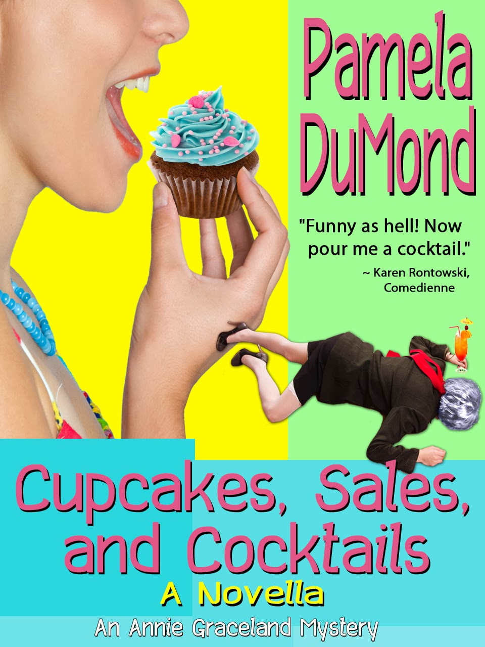 Cupcakes, Sales, and Cocktails - A Novella