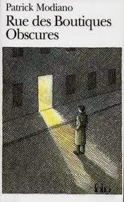 """""""Rue des boutiques obscures"""" - Patrick Modiano"""