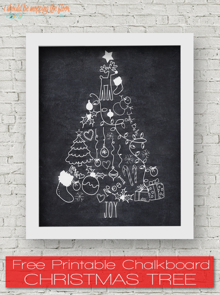 i should be mopping the floor: Free Christmas Tree Chalk Printable ...