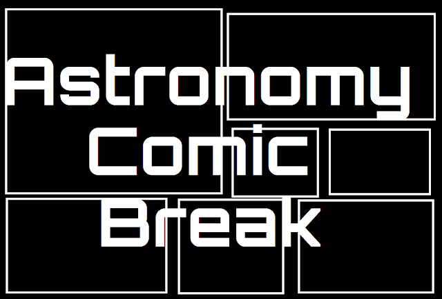 Astronomy Comic Break
