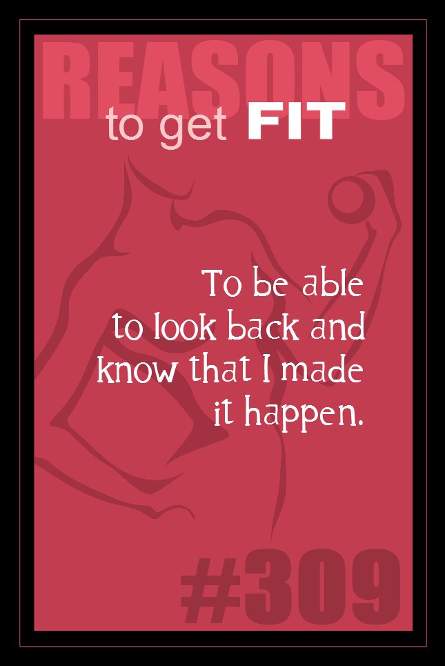 365 Reasons to Get Fit #309