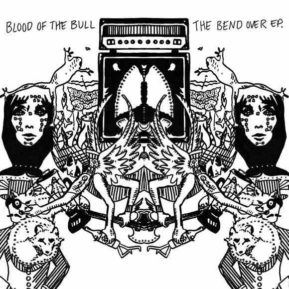 Blood Of The Bull Debut EP Bend Over