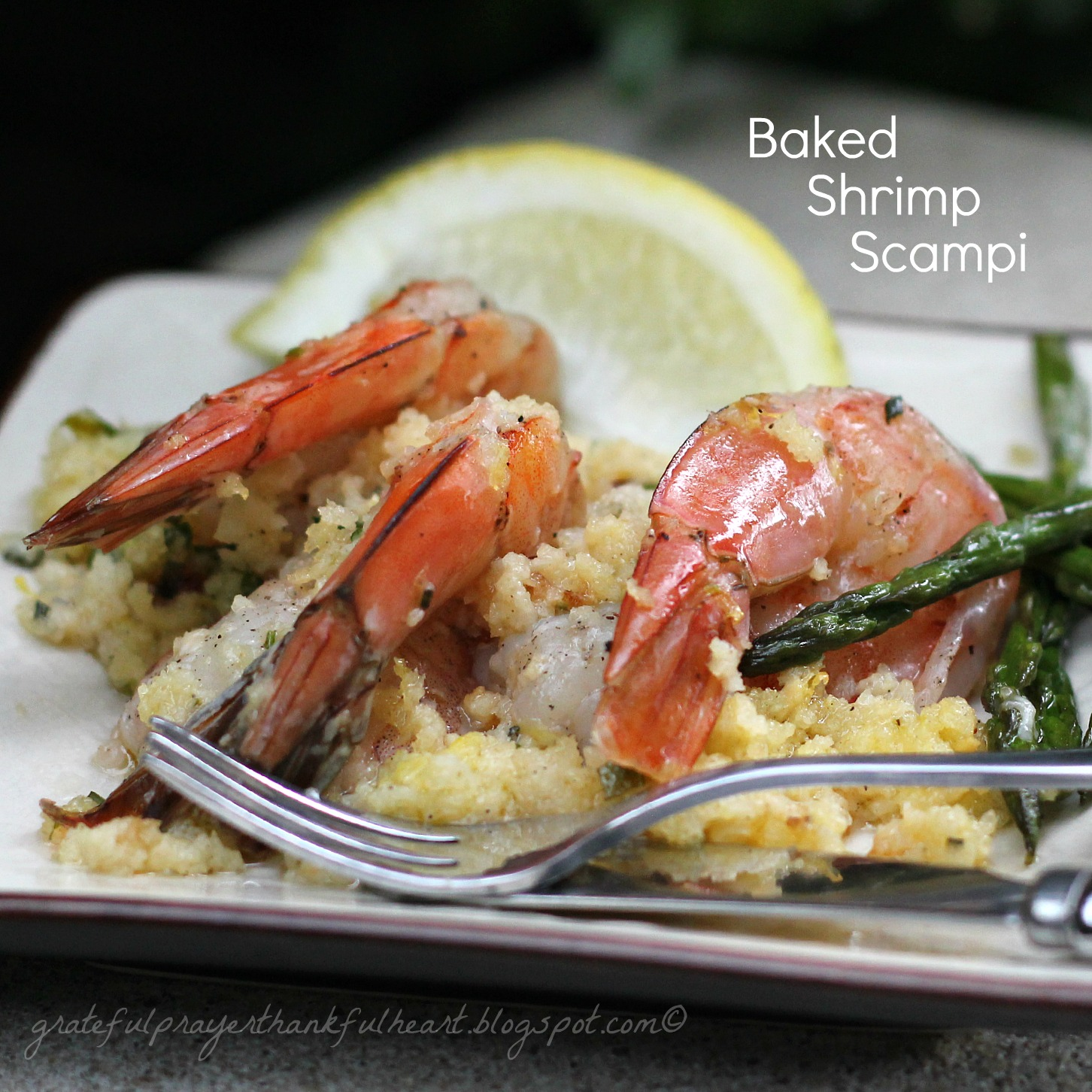 With a Grateful Prayer and a Thankful Heart: Baked Shrimp Scampi