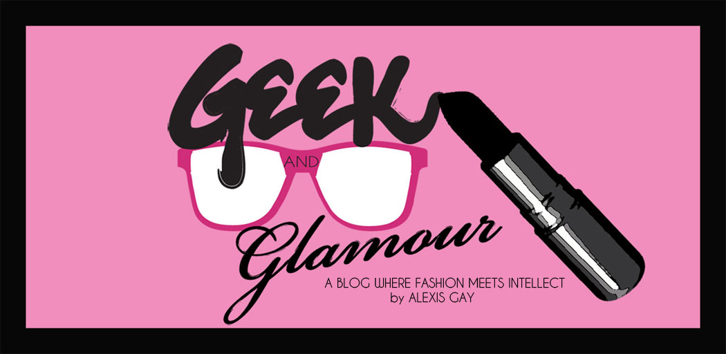 Geek and Glamour