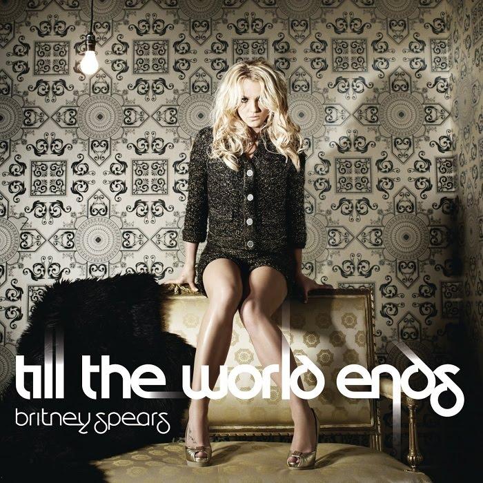 till the world ends e uma cancao da cantora americana britney spears ...