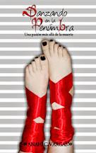 Danzando en la penumbra, edición independiente México