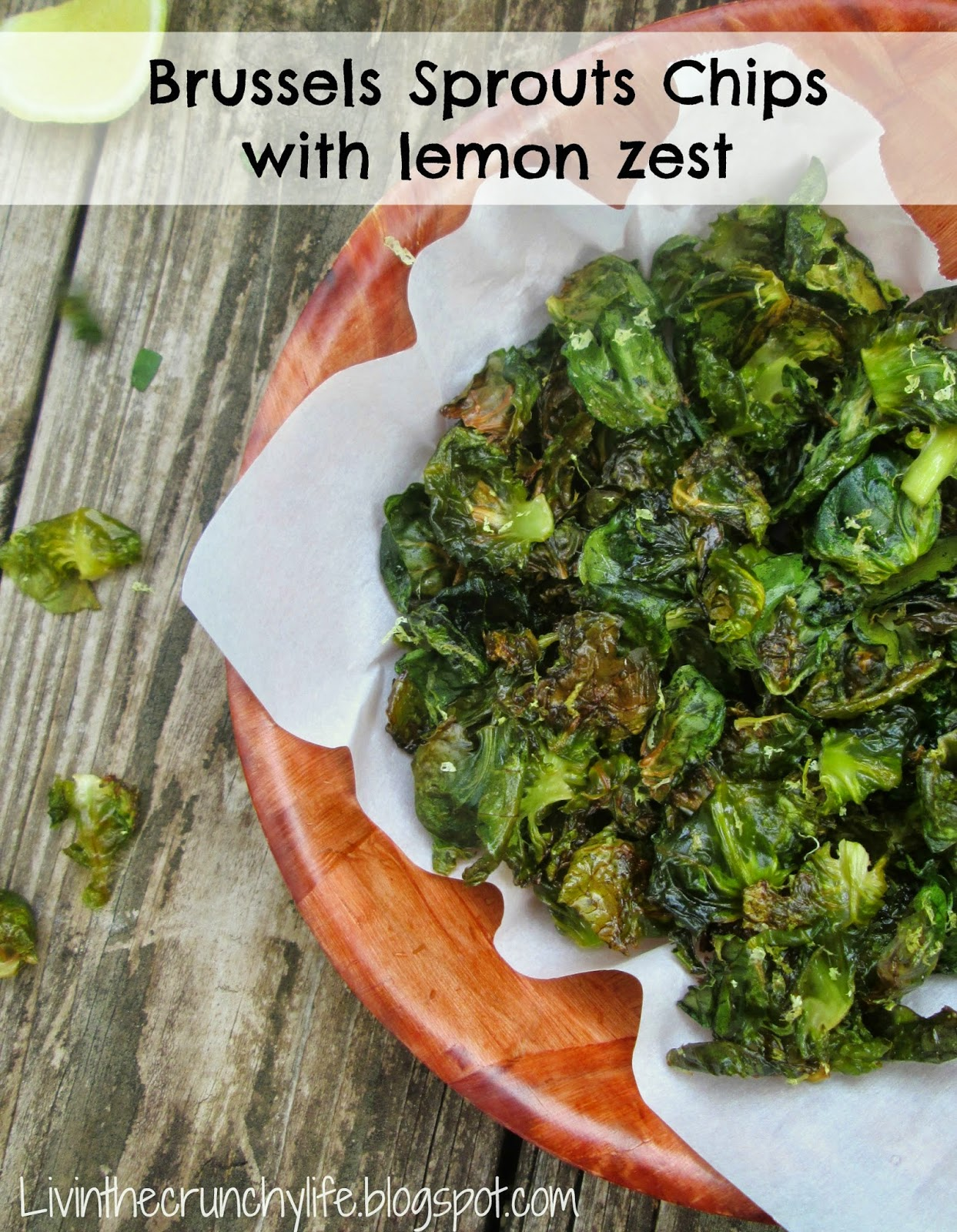 Brussels Sprouts Chips with Lemon Zest