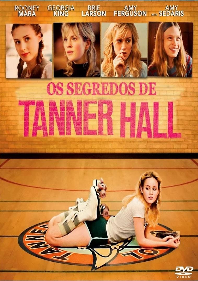 Os Segredos de Tanner Hall – Dublado (2009)