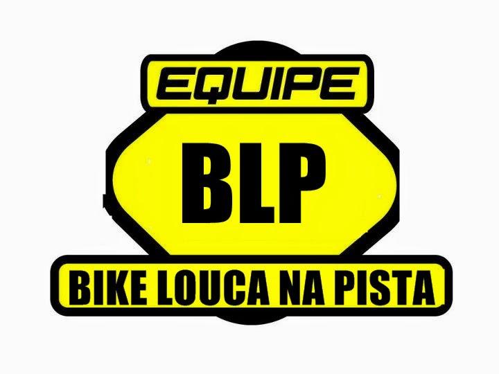 Equipe Bike Louca na Pista