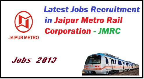 JMRC job recruitment, Jaipur metro job opening, jobs in jaipur metro rail corporation, Latest Jobs, Job recruitment, job vacancy, Government jobs, Sarkari Jobs, sarkari naukri, Rajasthan jobs, Railway jobs, Current Job Opening,