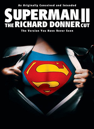 Siêu Nhân Trở Lại 2 - Superman Ii: The Richard Donner Cut