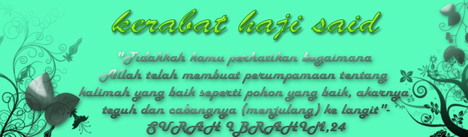 <center>kerabat haji said</center>