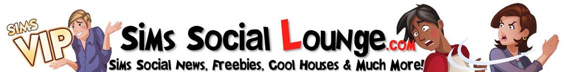 Sims Social Lounge: Sims Social Fansite, Sims Social News, Sims Social Cheats!