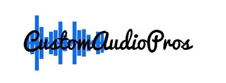 Custom Audio Pros