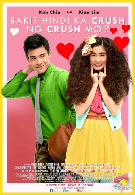 Bakit Hindi Ka Crush ng Crush Mo Official Movie Poster (starring Kim Chiu and Xian Lim)