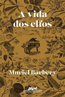 A vida dos elfos (Muriel Barbery)