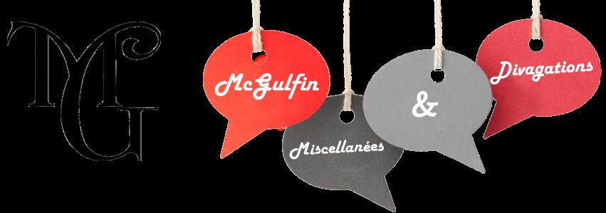 McGulfin, Miscellanées et divagations