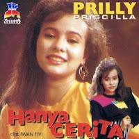Prilly Priscilla - Hanya Cerita (Album 1991)