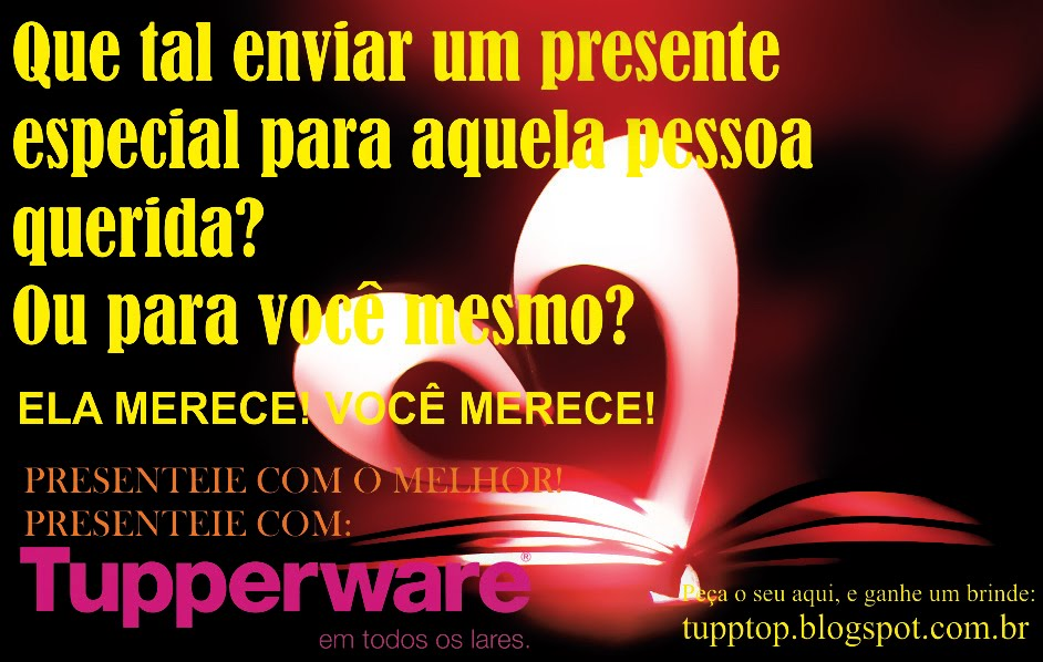 Presenteie com Tupperware!