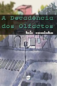 A DECADÊNCIA DOS OLFACTOS NO WOOK (clicar)