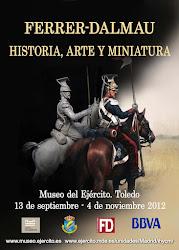 Exposición FERRER DALMAU Historia, Arte y Miniatura