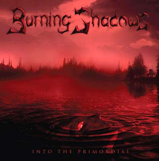 Burning Shadows - Into The Primordial (2008)