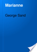 marianne by george sand essay Marianne by george sand click here for the lowest price paperback, 9780881844771, 0881844772.