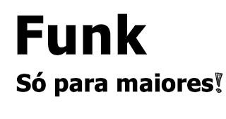 Funk só para maiores