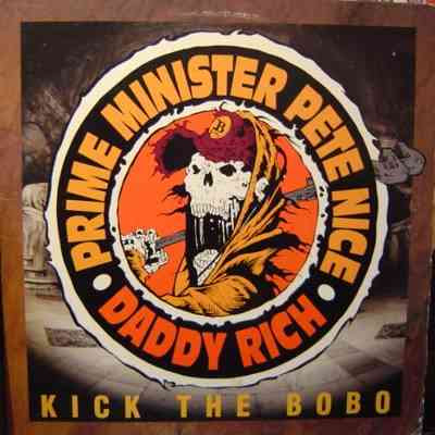 Prime Minister Pete Nice & Daddy Rich – Kick The Bobo (Promo CDS) (1993) (320 kbps)