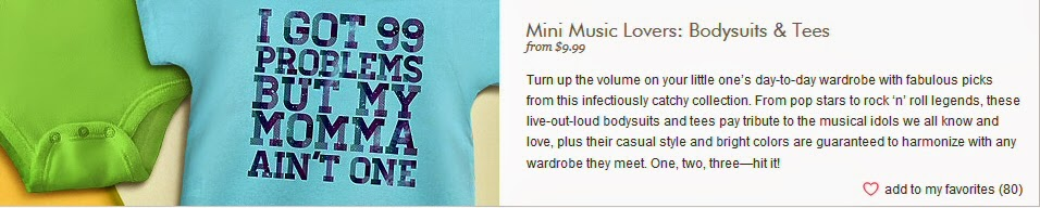 http://www.zulily.com/e/mini-music-lovers-bodysuits-and-tees-83748.html?pos=1&section=kids&sPos=1&ns=ns_500039638|1396626087885