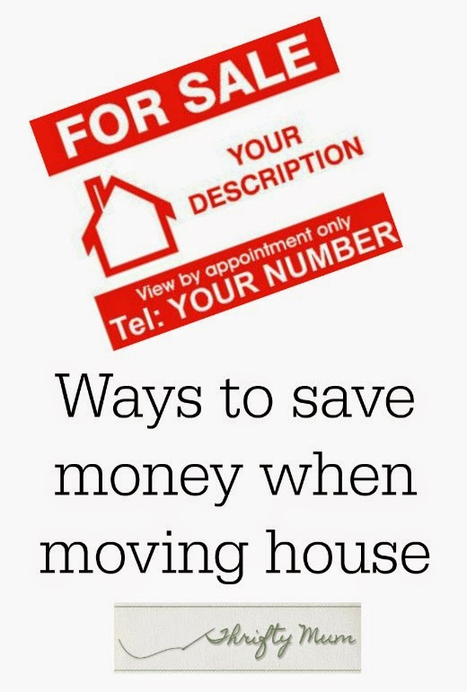 A thrifty mum ways to save money when moving house for Ways to save for a house