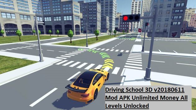 Driving School 3D v20180611 Mod APK Unlimited Money All Levels Unlocked