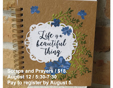Scraps and Prayers / August 12 / 5:30-7:30 / $18.00
