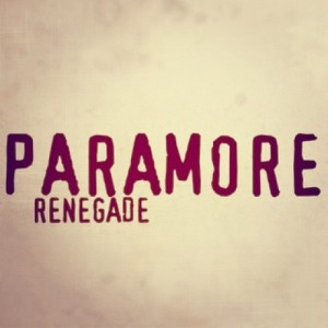 Paramore Renegade