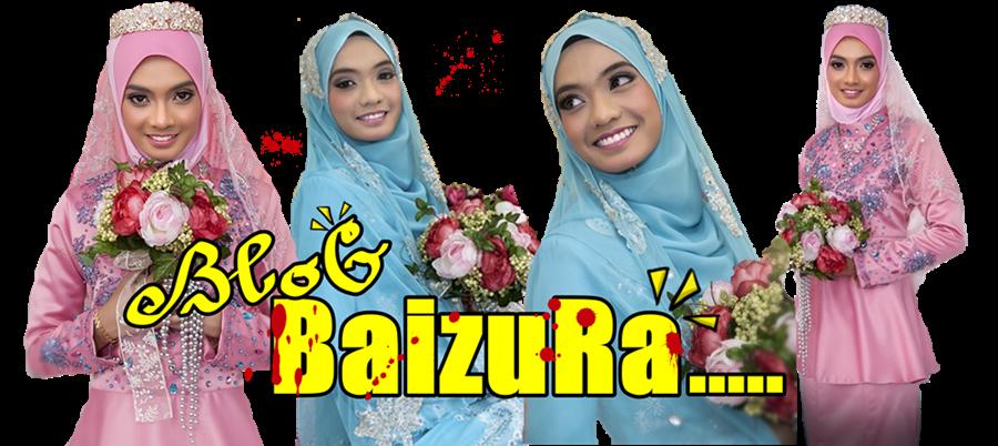 ::: Blog Baizura ::::