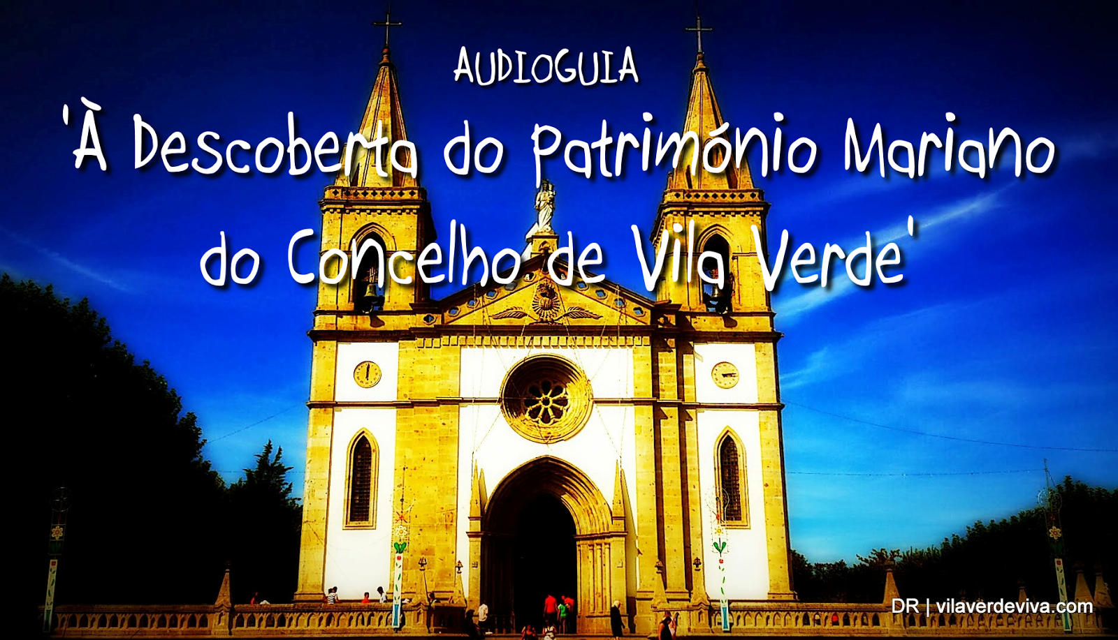 1º audioguia turístico de Vila Verde