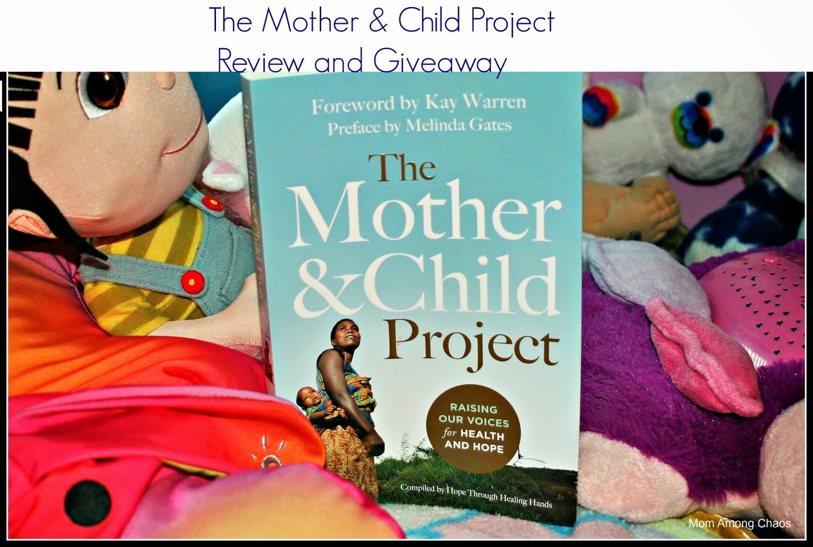 The Mother & Child Project, Family Christian, #FCBlogger, family, mom, clean water, Christian, child spacing, birth control, giveaway, prizes