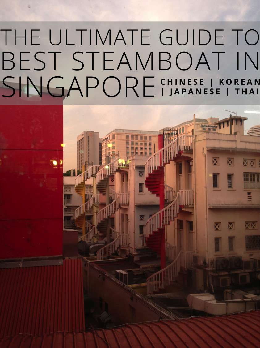 Ultimate Food Guide to Steamboat in Singapore