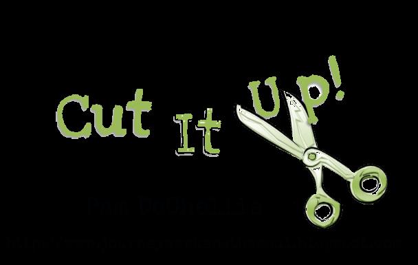 Cut It Up Challenge Blog