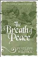 The Breath of Peace by Penelope Wilcock May 30 - June 03, 2016